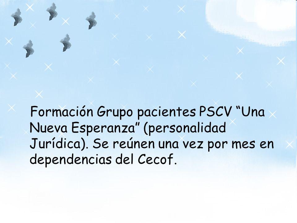 Formación Grupo pacientes PSCV Una Nueva Esperanza (personalidad Jurídica).