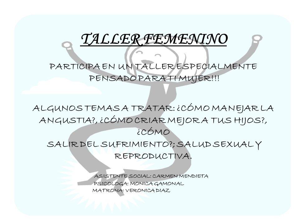 TALLER FEMENINO PARTICIPA EN UN TALLER ESPECIALMENTE