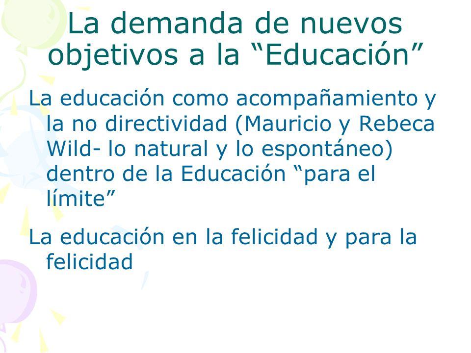 La demanda de nuevos objetivos a la Educación