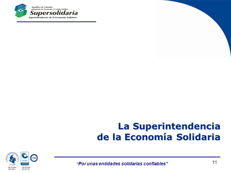 La Superintendencia de la Economía Solidaria