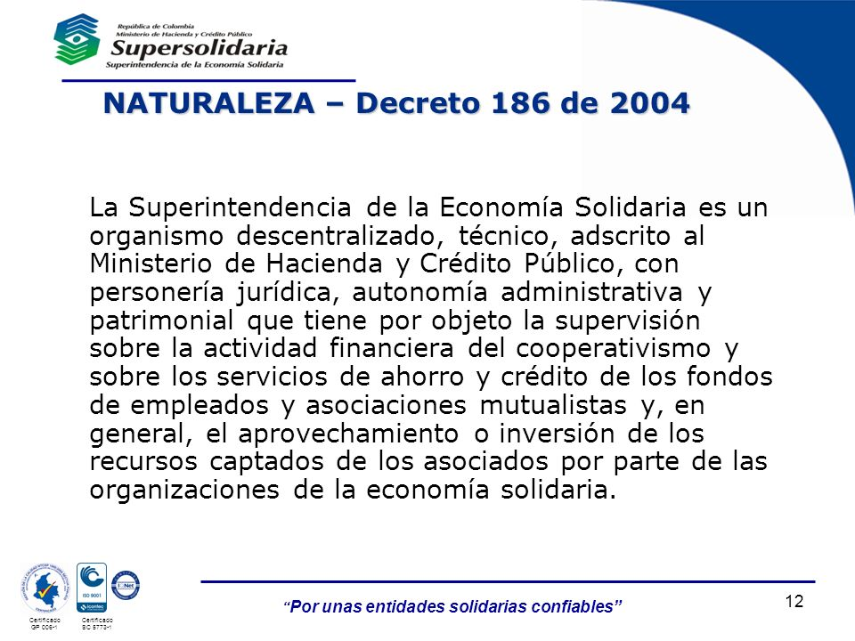 NATURALEZA – Decreto 186 de 2004