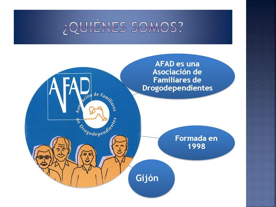 AFAD es una Asociación de Familiares de Drogodependientes