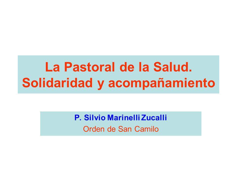 La Pastoral de la Salud. Solidaridad y acompañamiento
