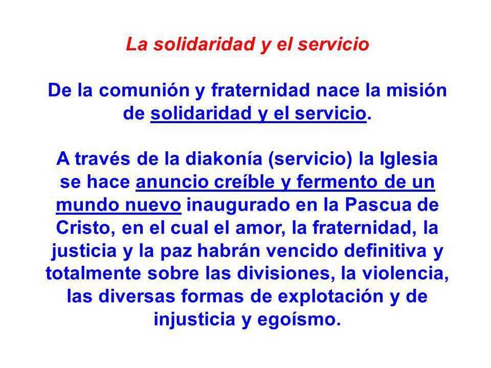 La solidaridad y el servicio