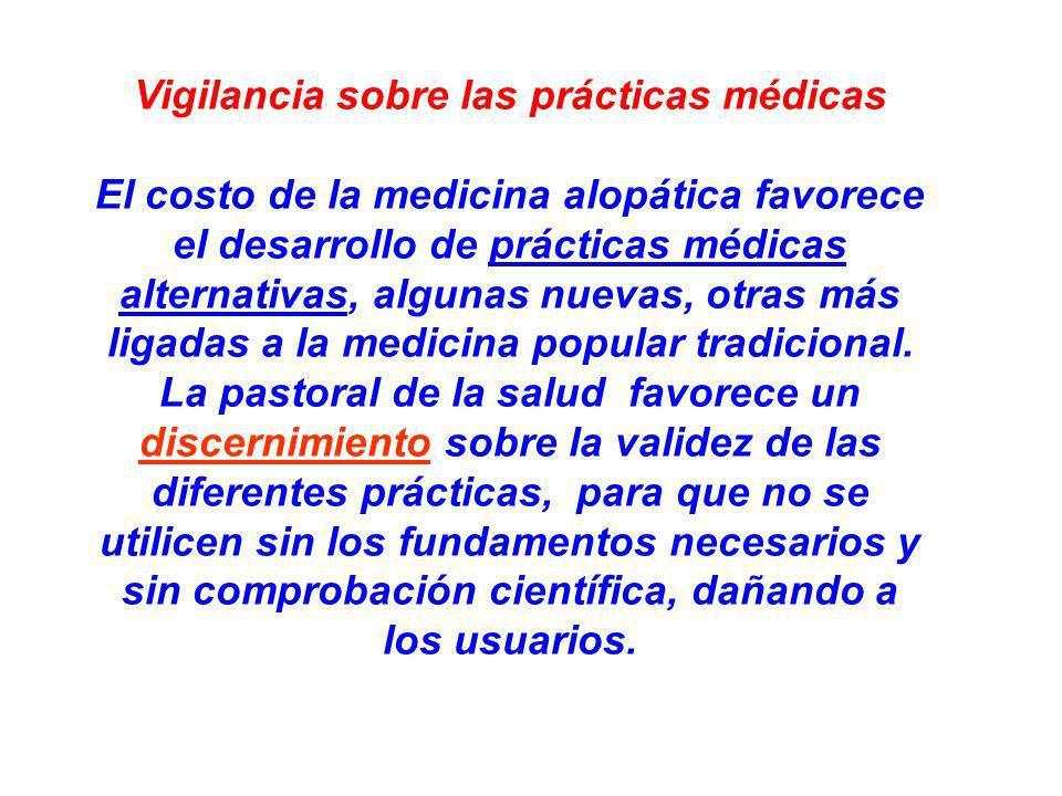 Vigilancia sobre las prácticas médicas