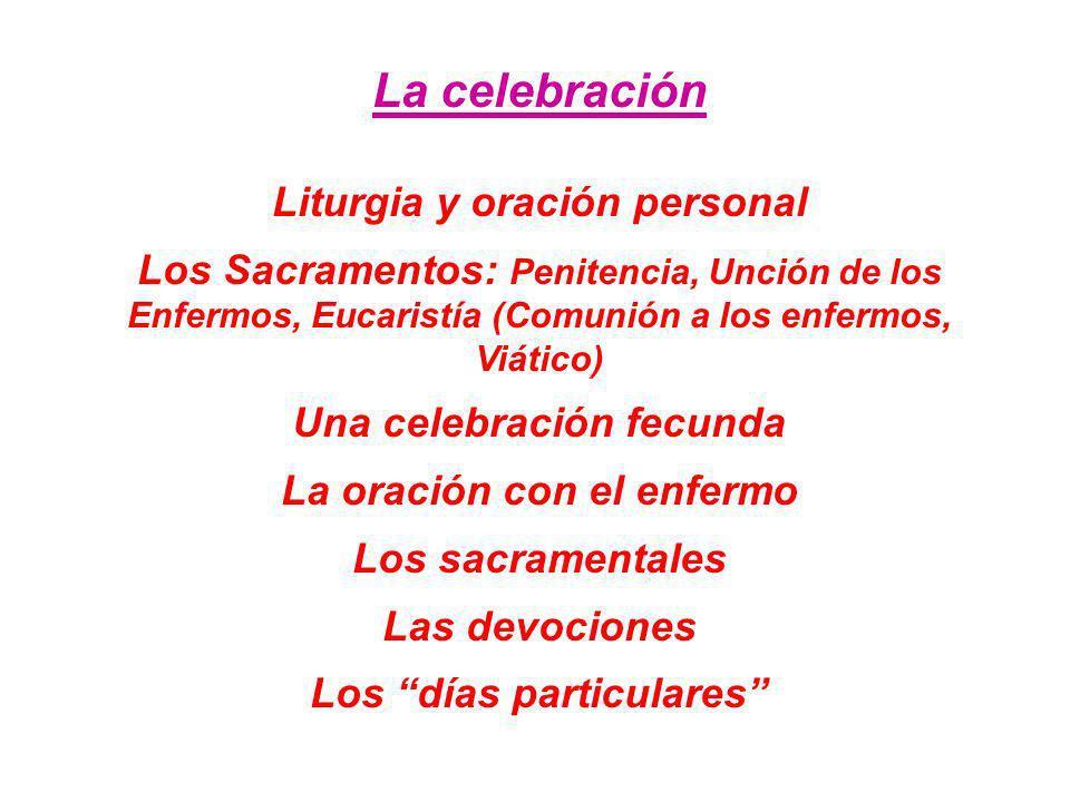 La celebración Liturgia y oración personal