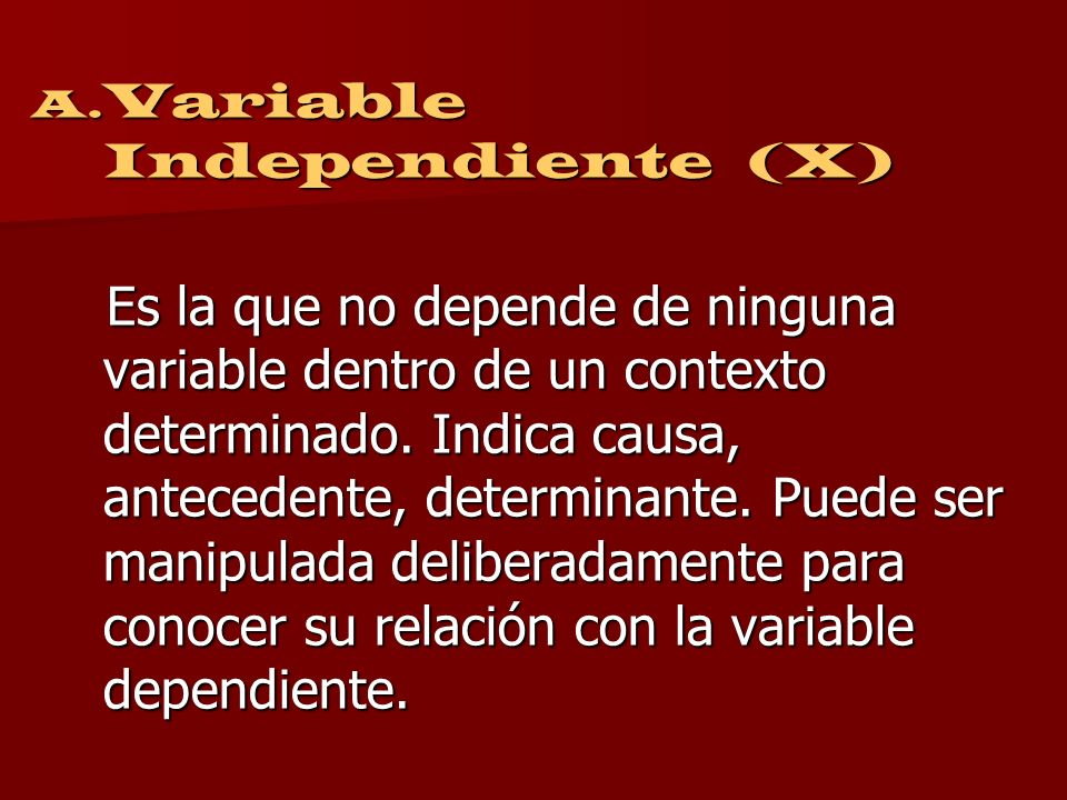 Variable Independiente (X)