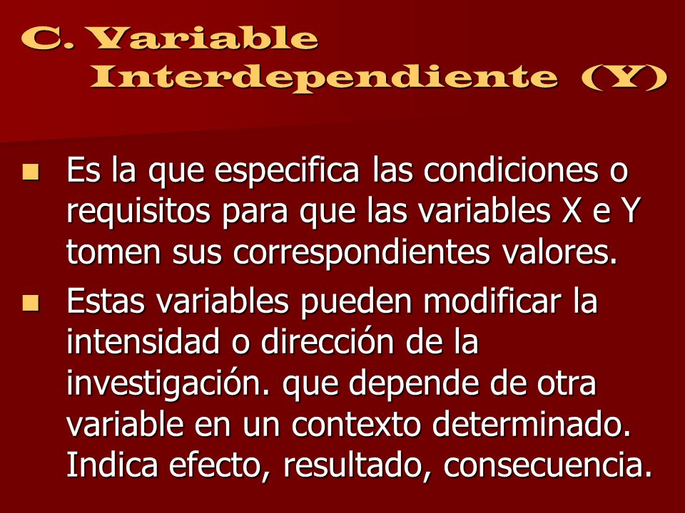 C. Variable Interdependiente (Y)