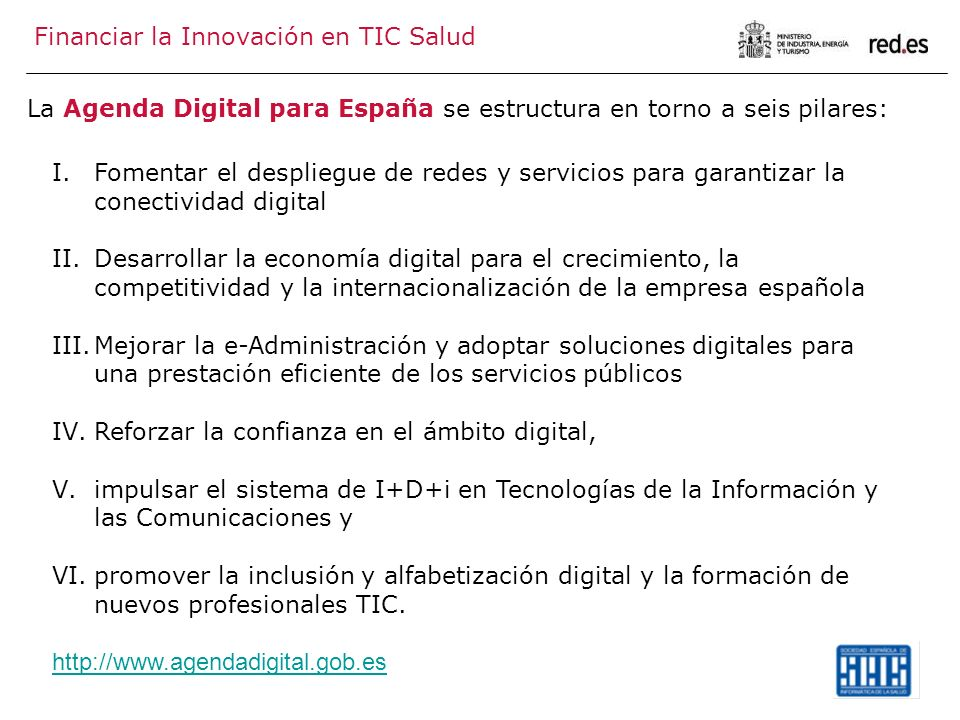 La Agenda Digital para España se estructura en torno a seis pilares: