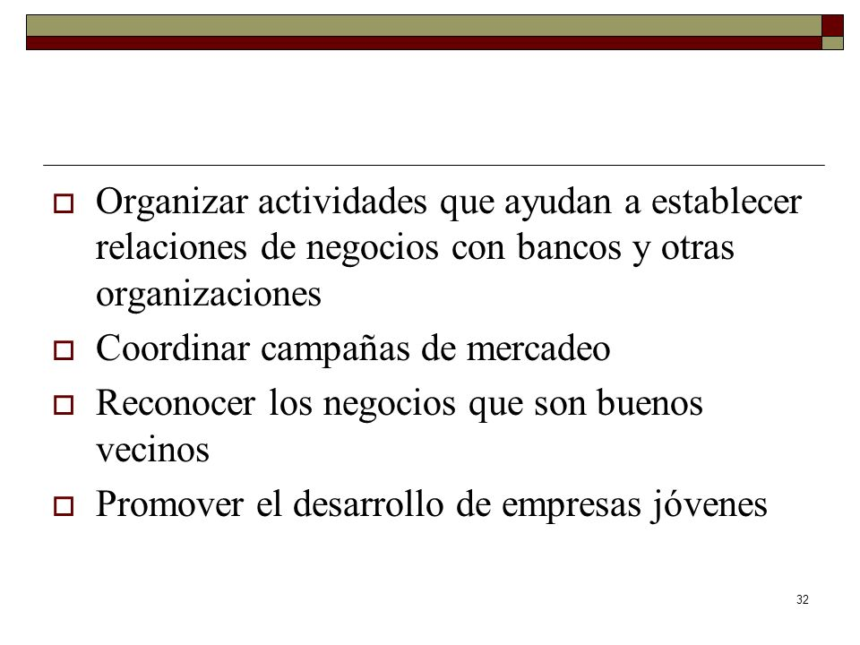 Organizar actividades que ayudan a establecer relaciones de negocios con bancos y otras organizaciones
