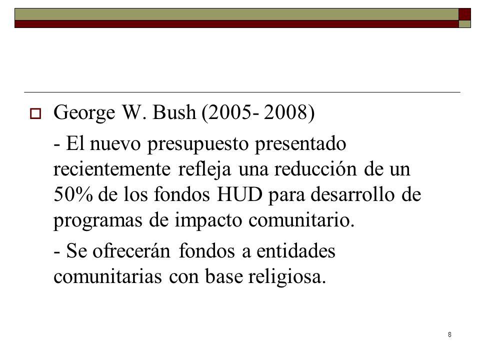 George W. Bush (2005- 2008)