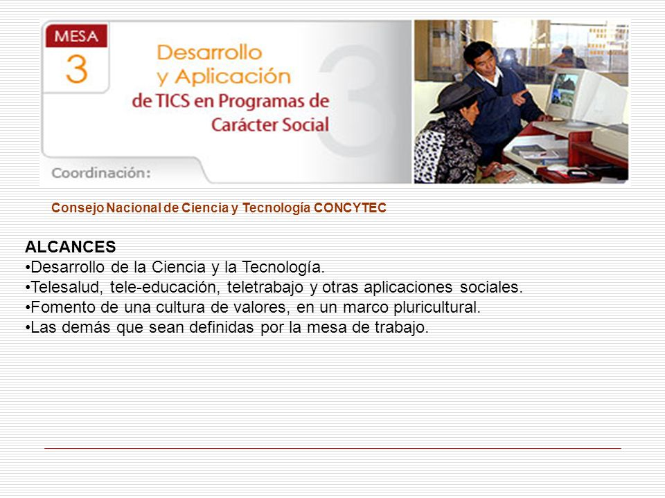 Desarrollo de la Ciencia y la Tecnología.