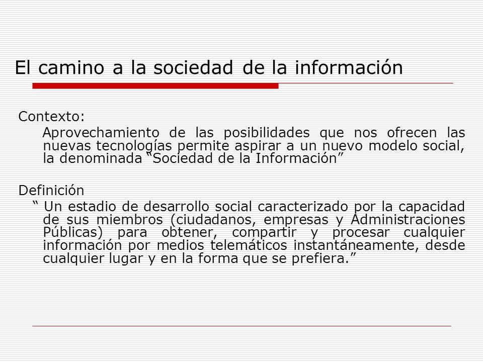El camino a la sociedad de la información