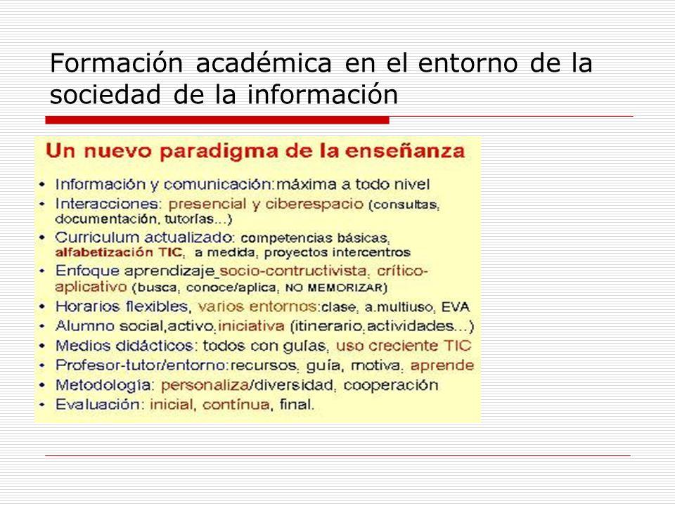 Formación académica en el entorno de la sociedad de la información
