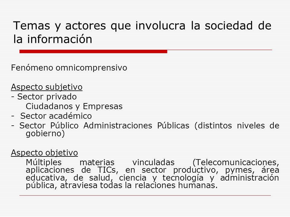 Temas y actores que involucra la sociedad de la información