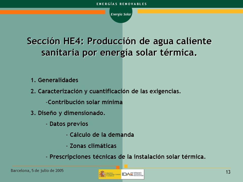 Sección HE4: Producción de agua caliente sanitaria por energía solar térmica.