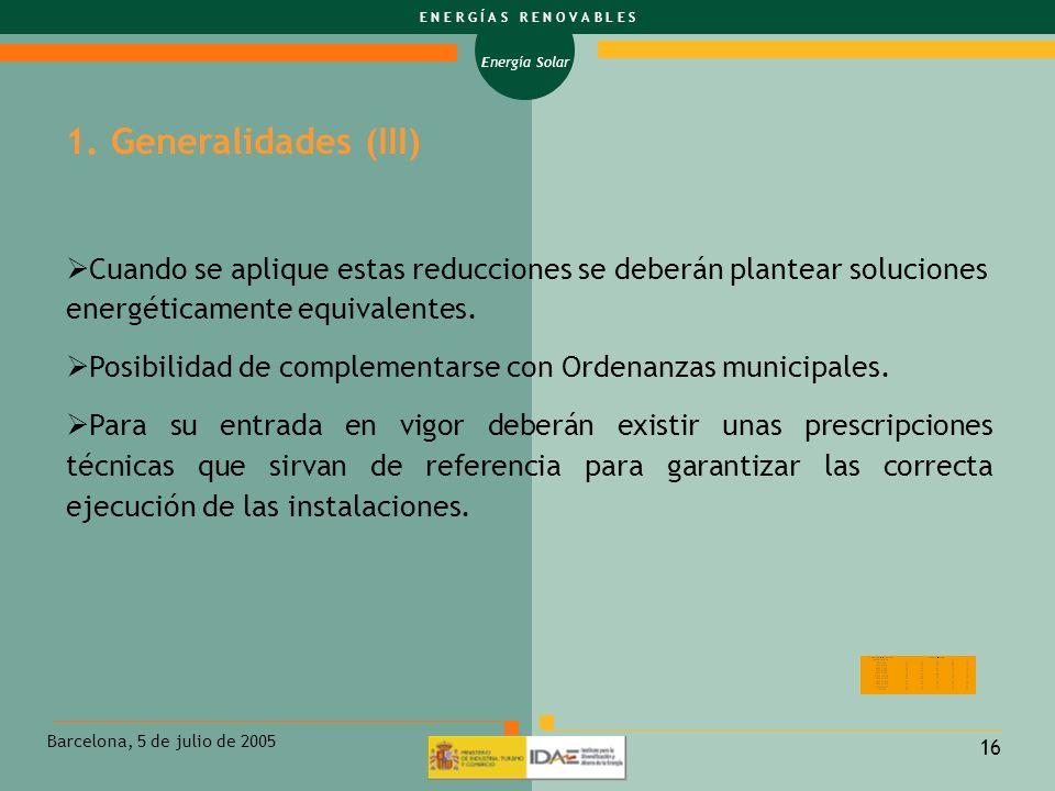 1. Generalidades (III) Cuando se aplique estas reducciones se deberán plantear soluciones energéticamente equivalentes.