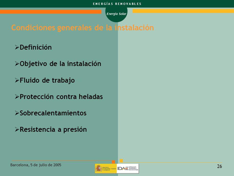 Condiciones generales de la instalación