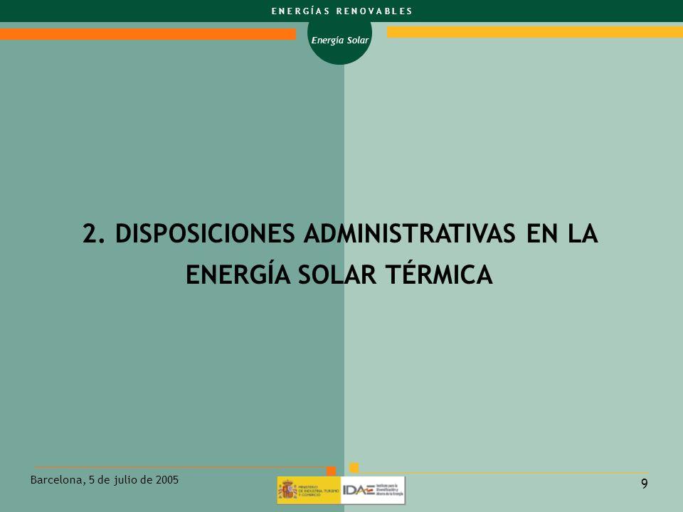 2. DISPOSICIONES ADMINISTRATIVAS EN LA ENERGÍA SOLAR TÉRMICA