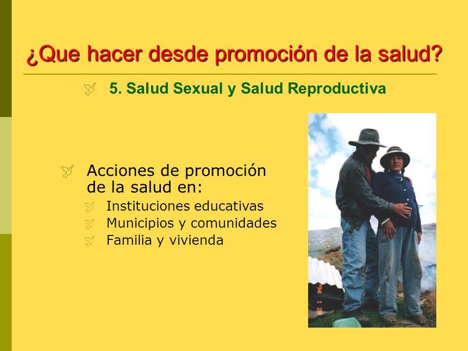 5. Salud Sexual y Salud Reproductiva