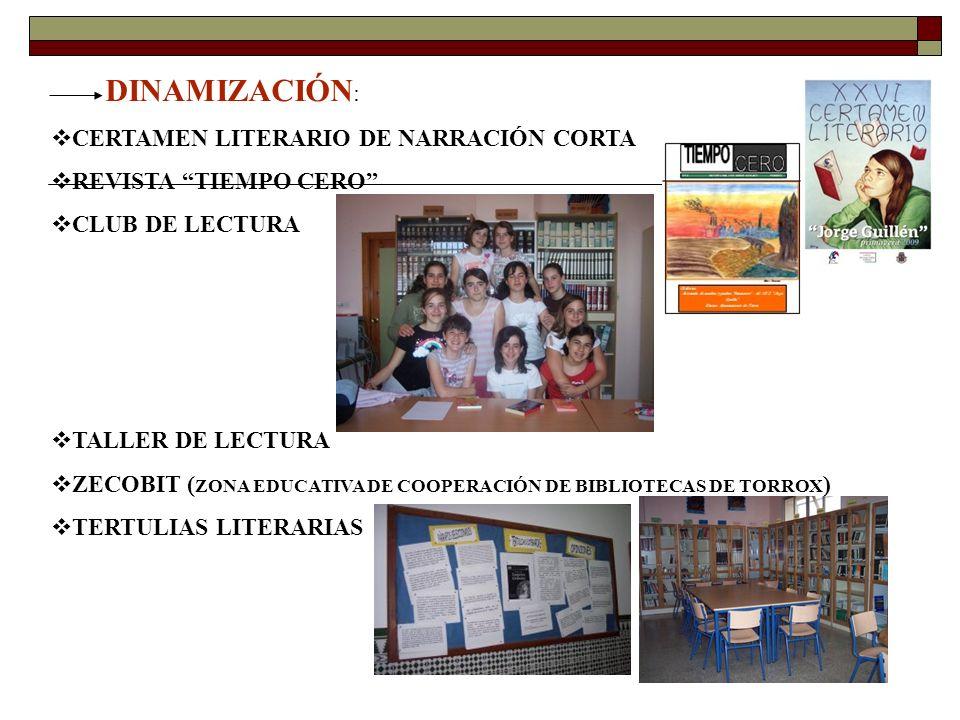 DINAMIZACIÓN: CERTAMEN LITERARIO DE NARRACIÓN CORTA. REVISTA TIEMPO CERO CLUB DE LECTURA. TALLER DE LECTURA.