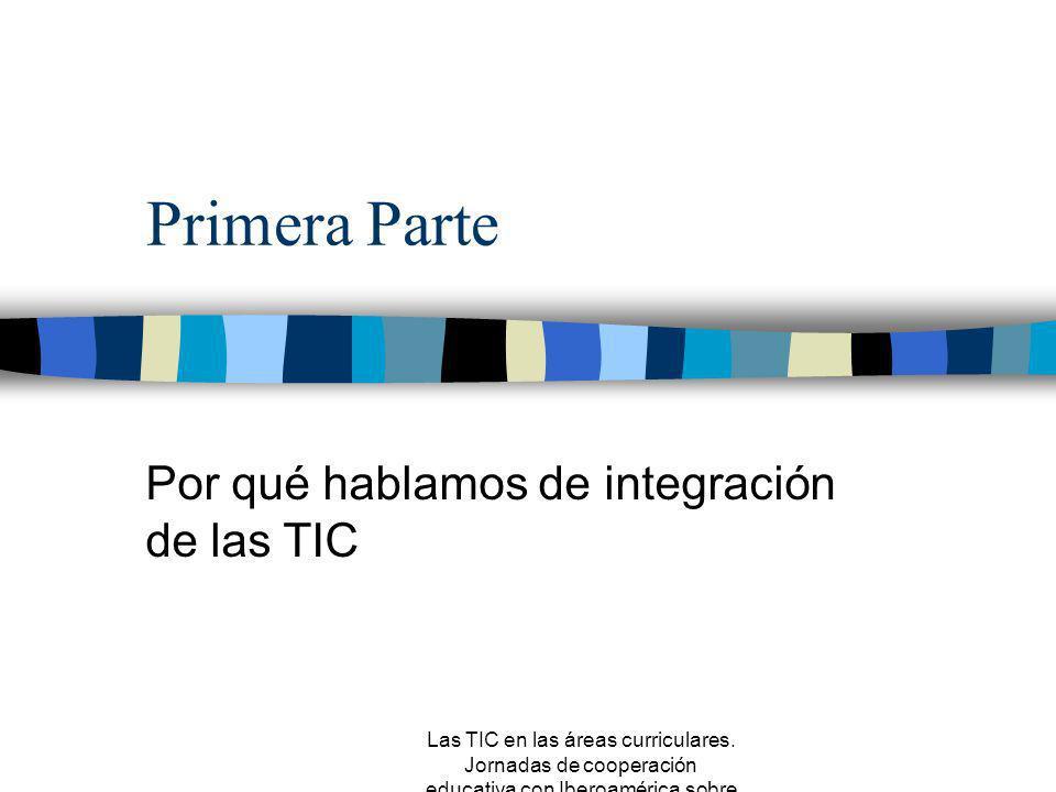 Por qué hablamos de integración de las TIC