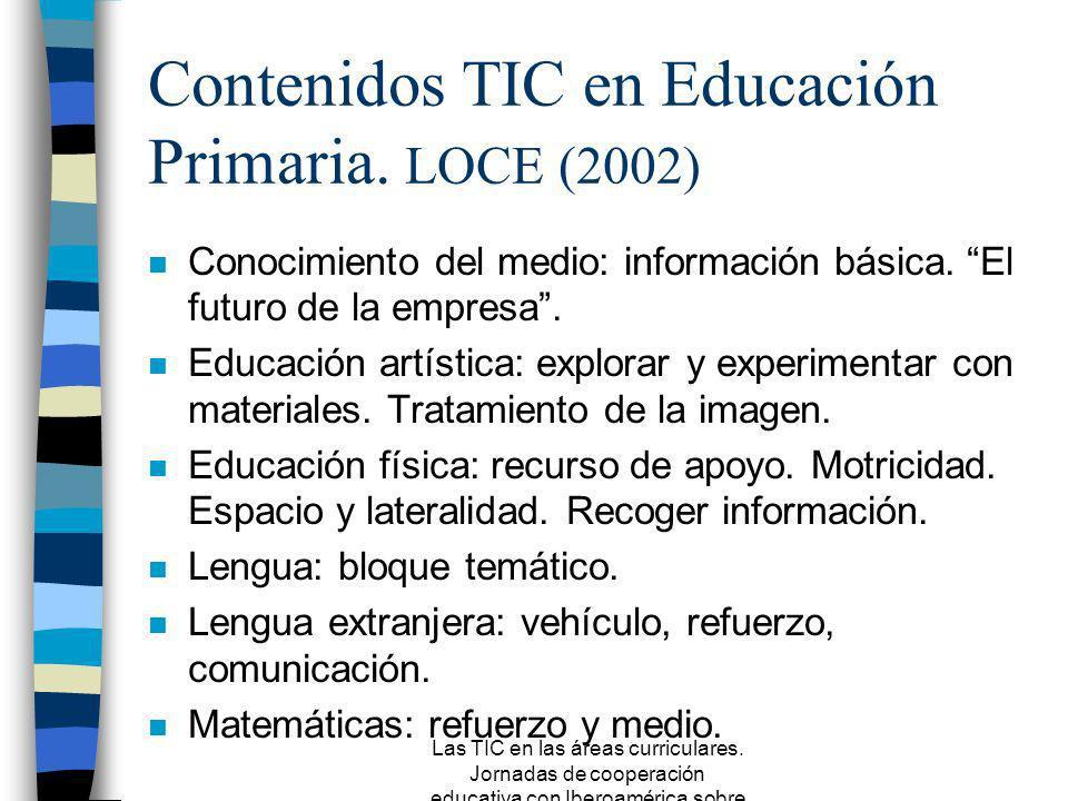 Contenidos TIC en Educación Primaria. LOCE (2002)