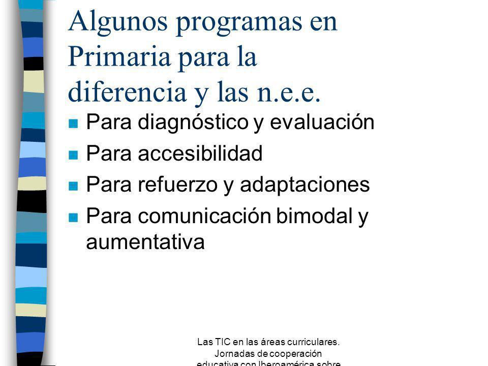 Algunos programas en Primaria para la diferencia y las n.e.e.