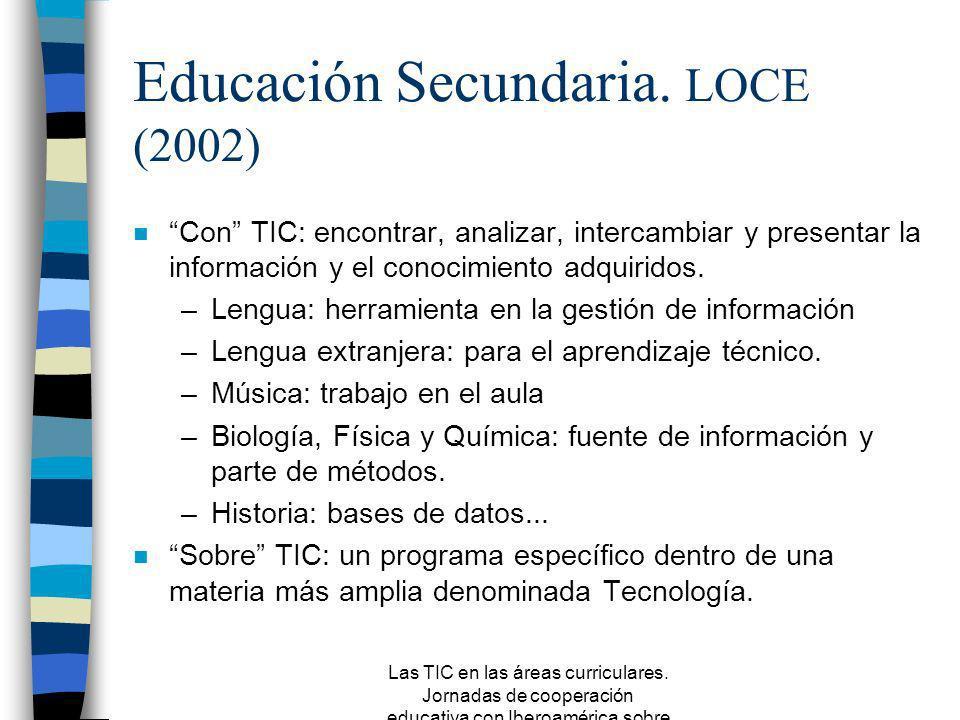 Educación Secundaria. LOCE (2002)