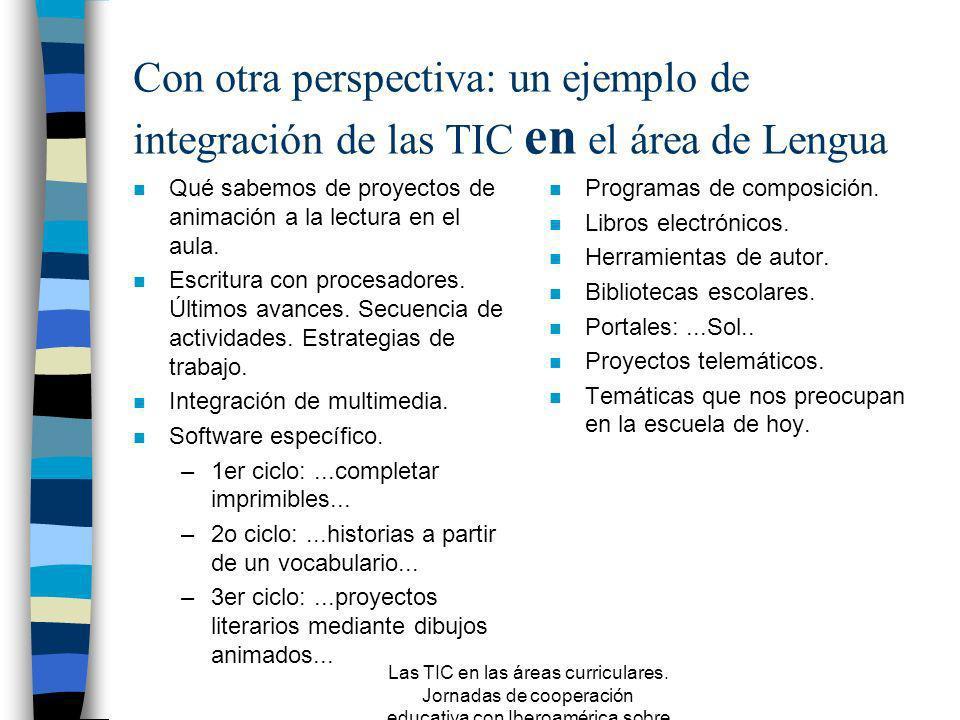 Con otra perspectiva: un ejemplo de integración de las TIC en el área de Lengua