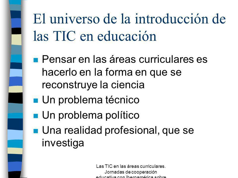 El universo de la introducción de las TIC en educación