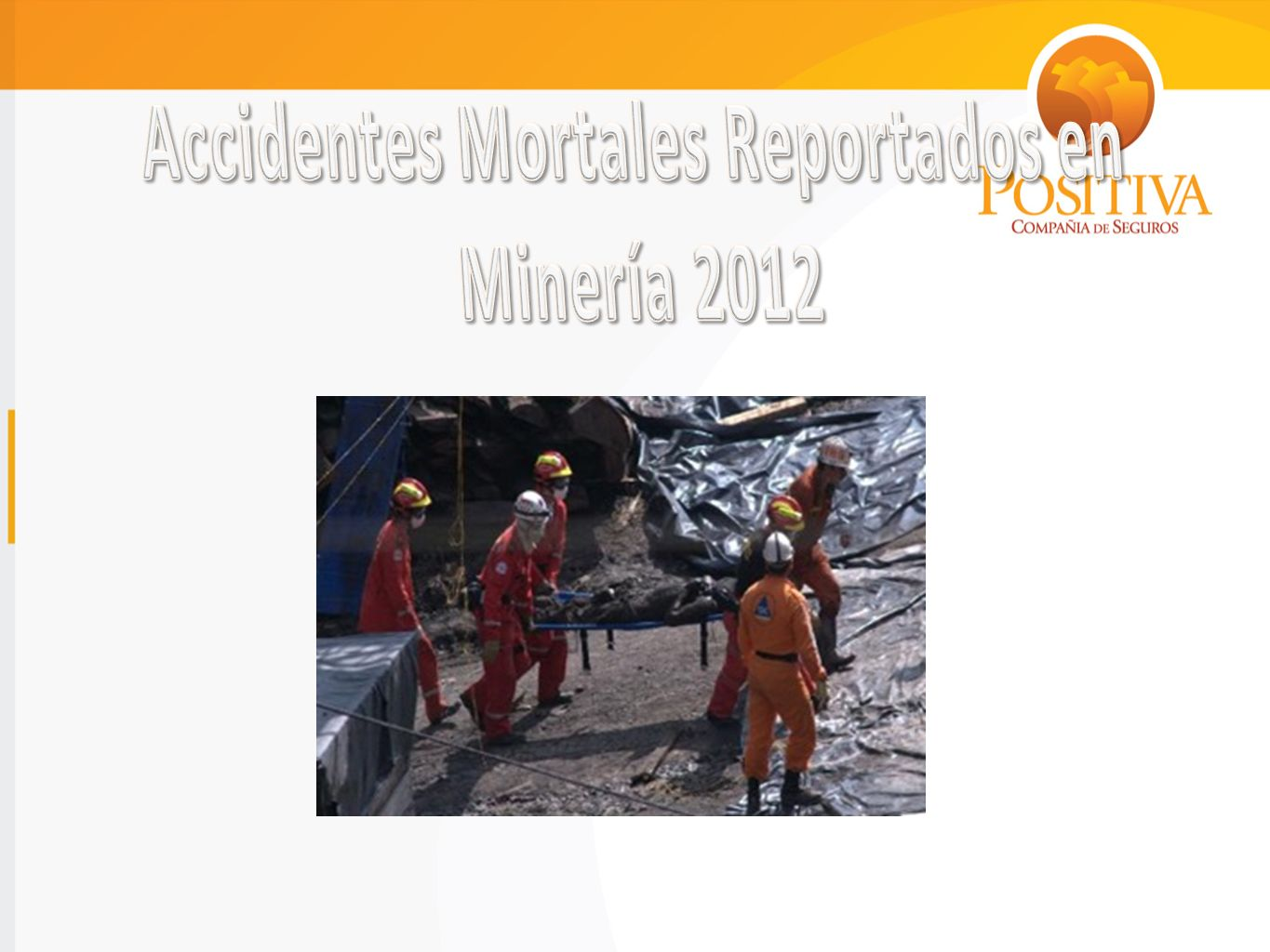 Accidentes Mortales Reportados en