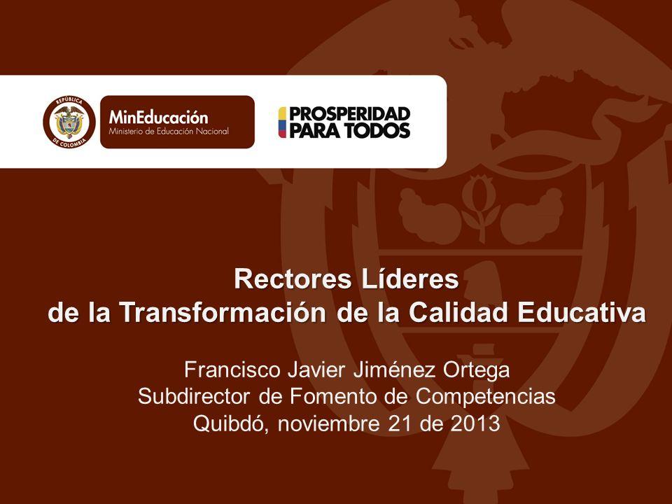 de la Transformación de la Calidad Educativa