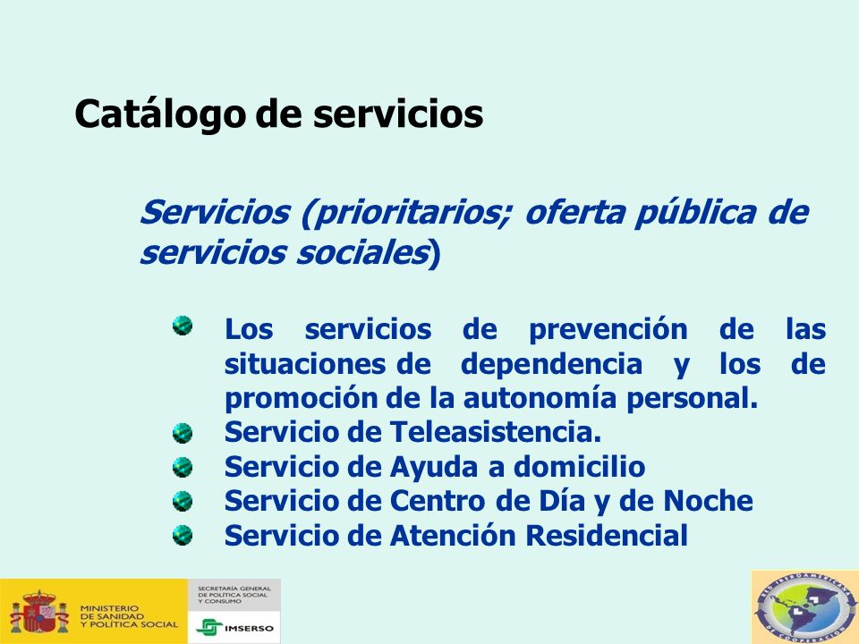 Catálogo de servicios Servicios (prioritarios; oferta pública de servicios sociales)