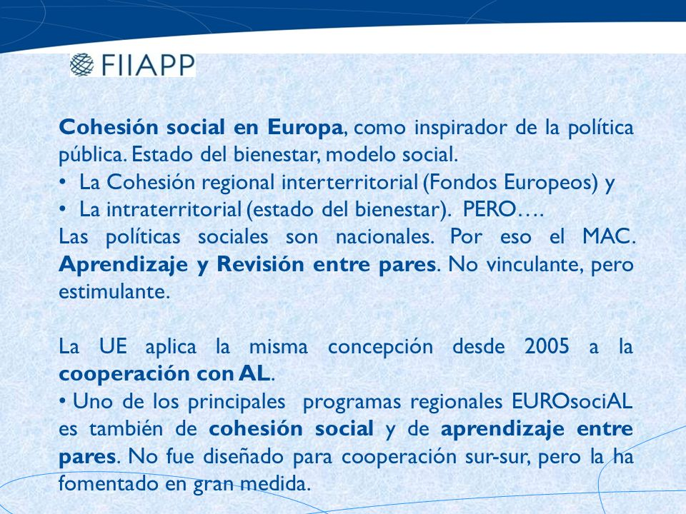 Cohesión social en Europa, como inspirador de la política pública