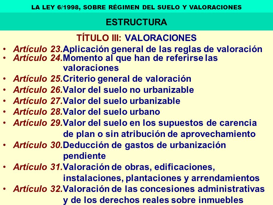 ESTRUCTURA TÍTULO III: VALORACIONES