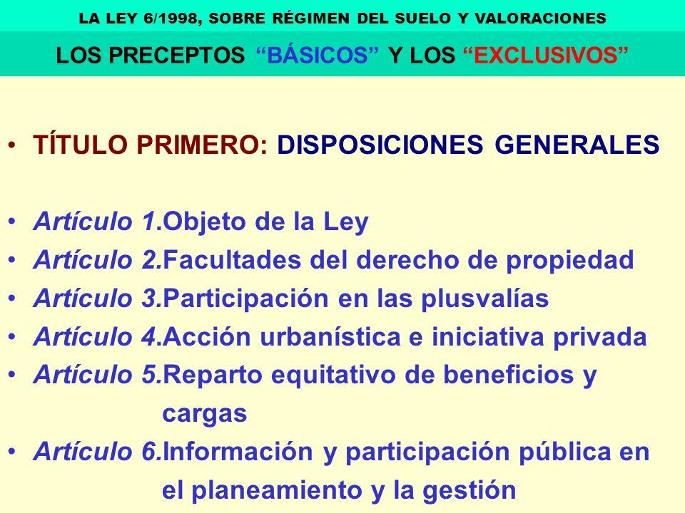 TÍTULO PRIMERO: DISPOSICIONES GENERALES Artículo 1.Objeto de la Ley
