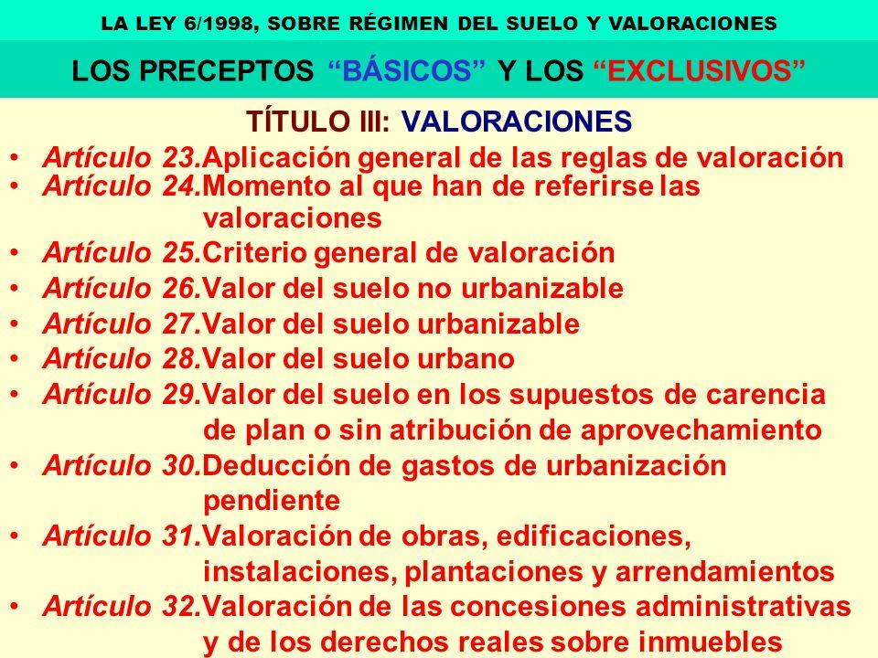 LOS PRECEPTOS BÁSICOS Y LOS EXCLUSIVOS TÍTULO III: VALORACIONES