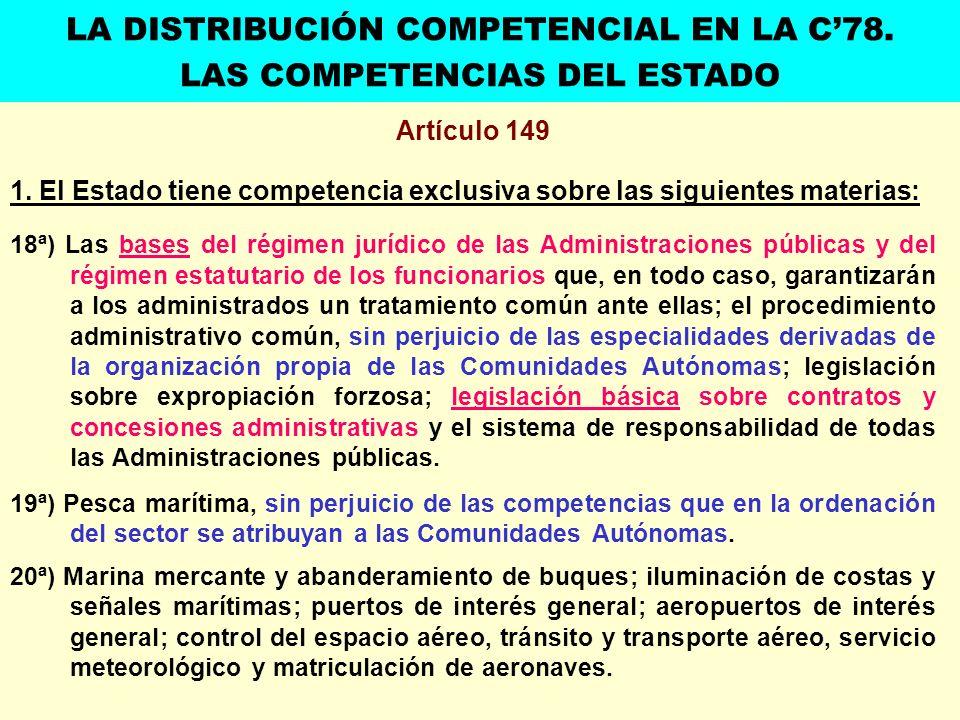 LA DISTRIBUCIÓN COMPETENCIAL EN LA C'78. LAS COMPETENCIAS DEL ESTADO