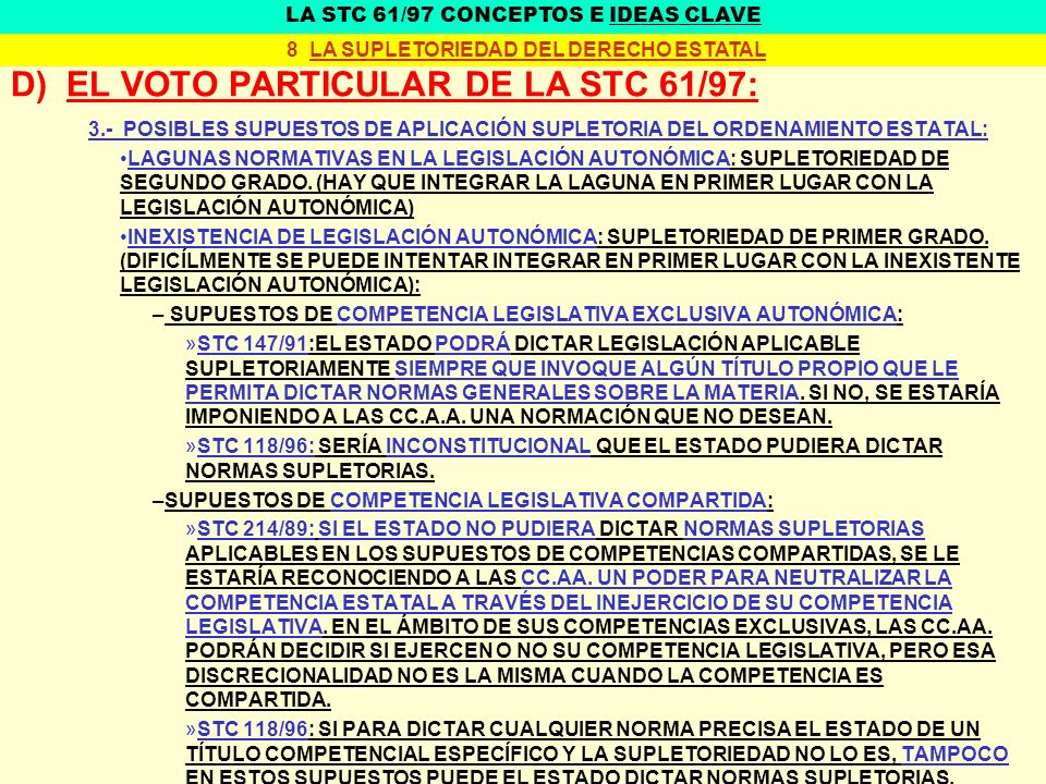 D) EL VOTO PARTICULAR DE LA STC 61/97: