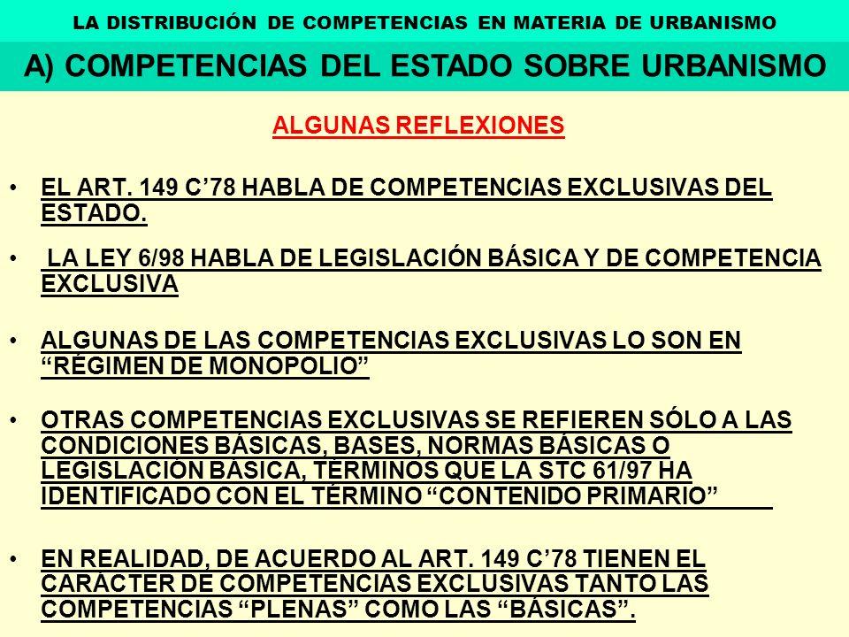 A) COMPETENCIAS DEL ESTADO SOBRE URBANISMO