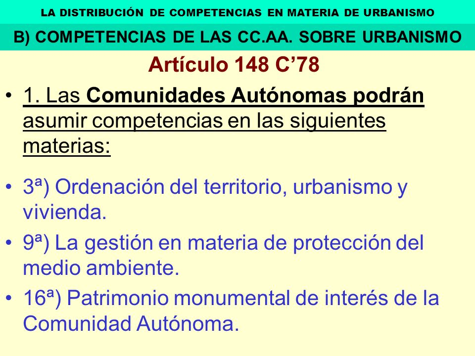 3ª) Ordenación del territorio, urbanismo y vivienda.