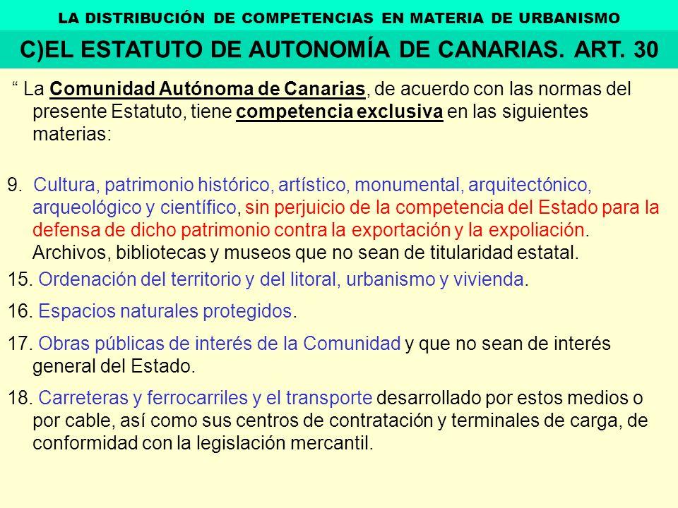 C)EL ESTATUTO DE AUTONOMÍA DE CANARIAS. ART. 30