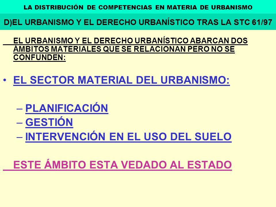 EL SECTOR MATERIAL DEL URBANISMO: PLANIFICACIÓN GESTIÓN