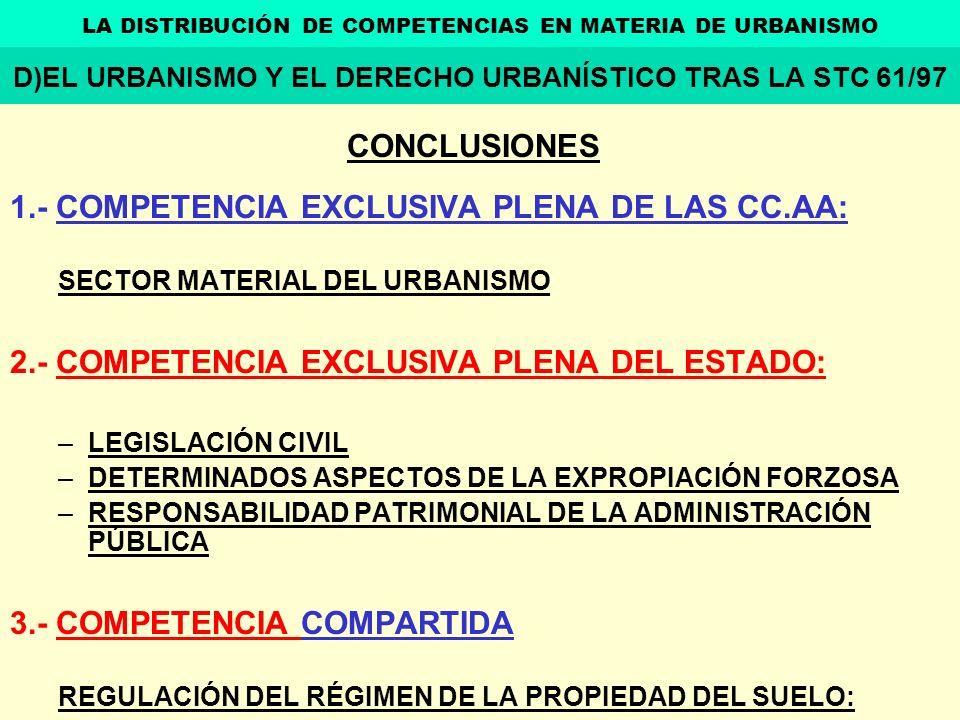 1.- COMPETENCIA EXCLUSIVA PLENA DE LAS CC.AA: