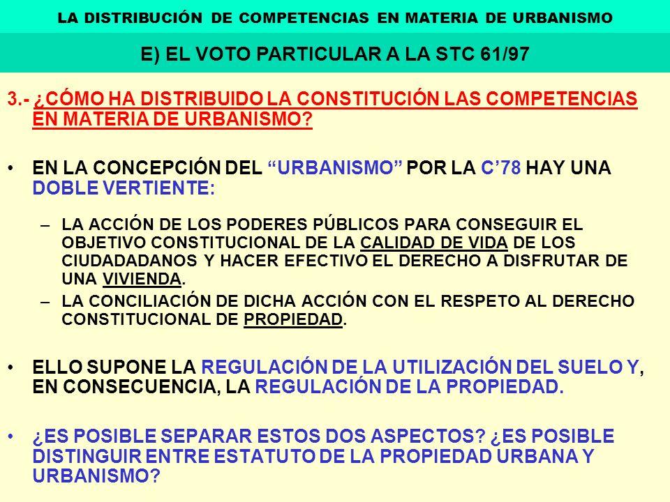 E) EL VOTO PARTICULAR A LA STC 61/97