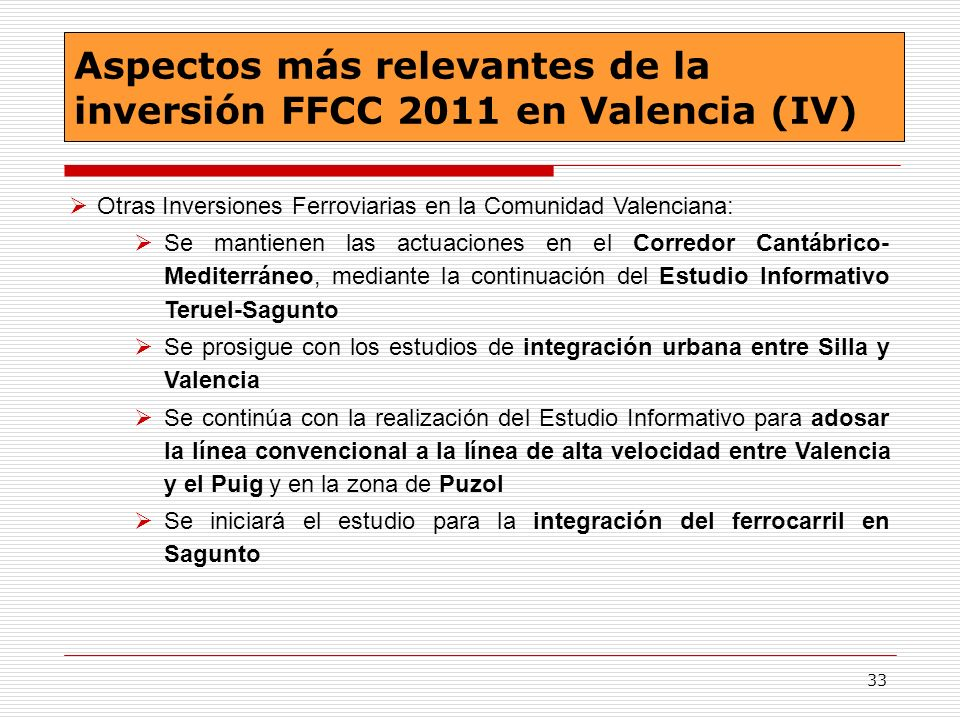 Aspectos más relevantes de la inversión FFCC 2011 en Valencia (IV)