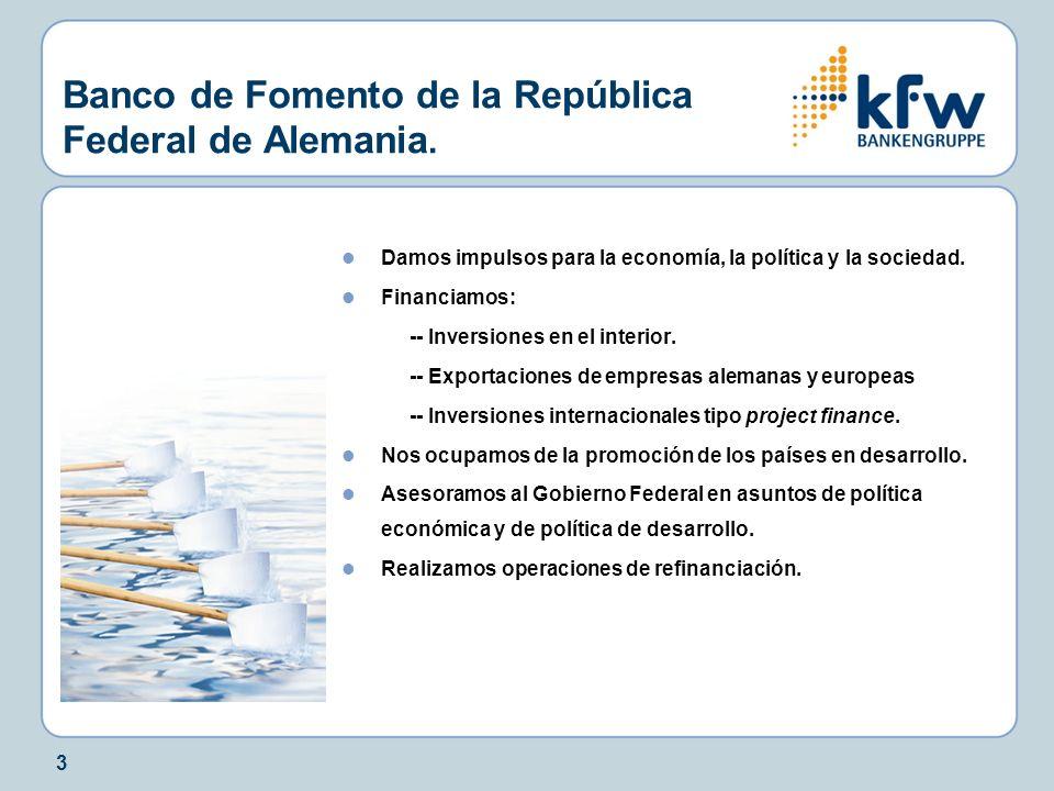 Banco de Fomento de la República Federal de Alemania.