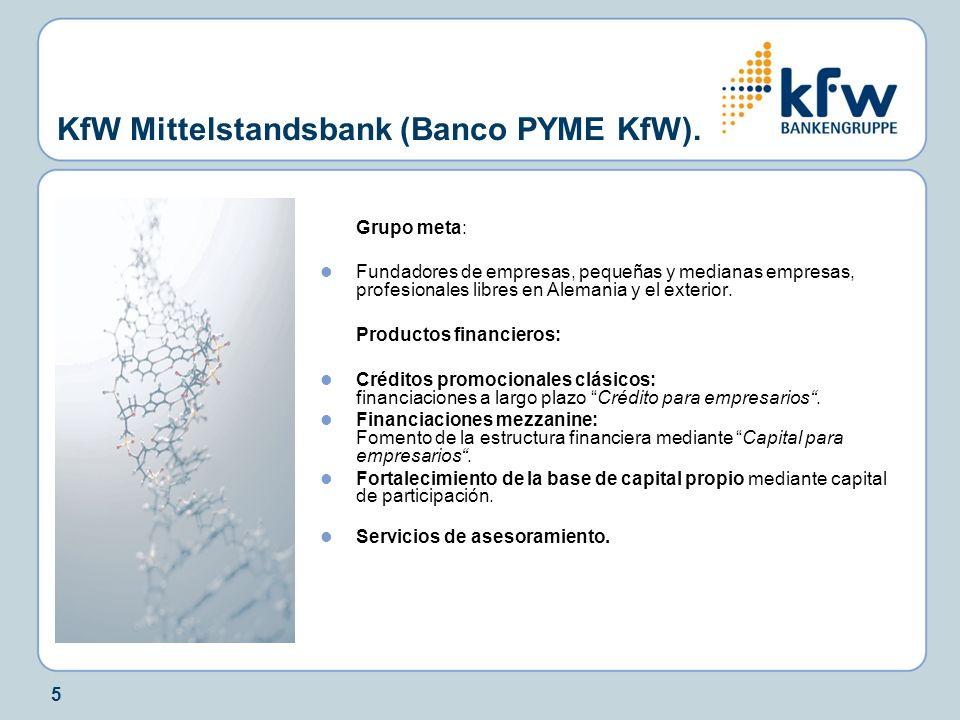 KfW Mittelstandsbank (Banco PYME KfW).