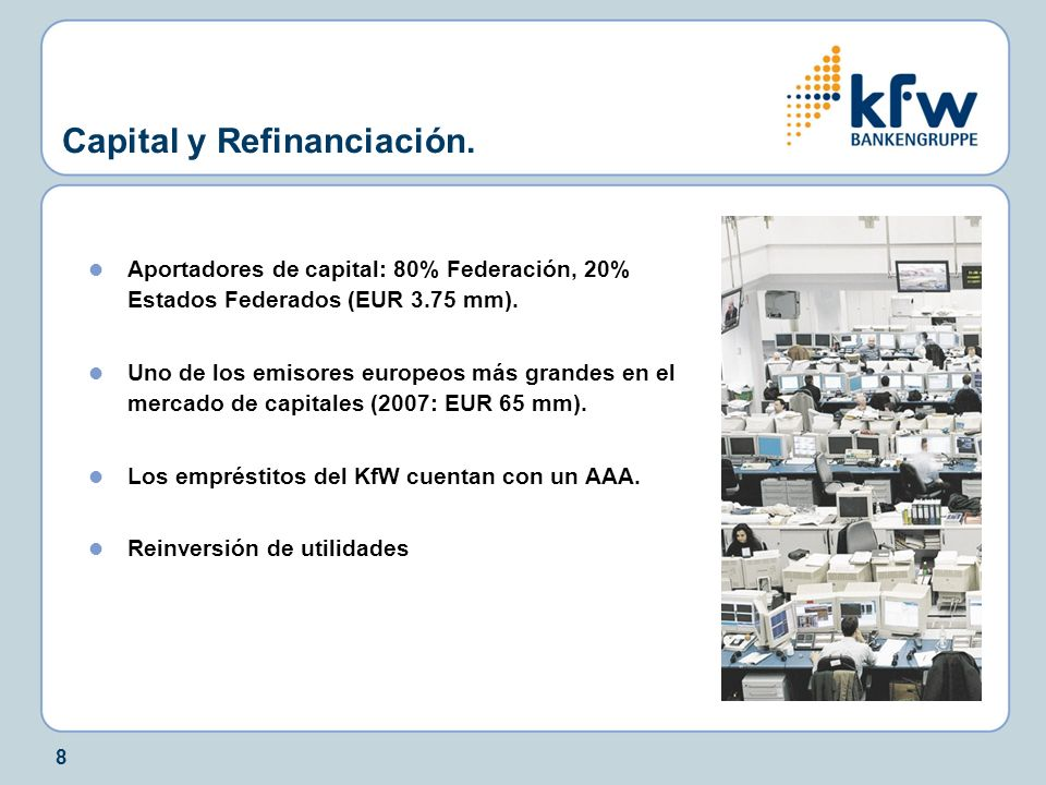 Capital y Refinanciación.